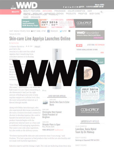 Appriya is featured in Women's Wear Daily for the launch of their skincare line!